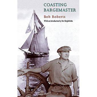 Bargemaster von Des Sleightholme - Archie weiß - A. W. Rober ausrollen