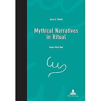Narrativas míticas ritual: Bagr Dagara preto (Pensee et perspectivas africanas - pensamento Africano e perspectivas)