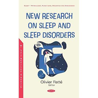 New Research on Sleep and Sleep Disorders by Olivier Ratt