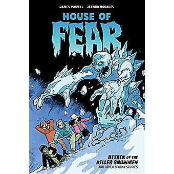 House Of Fear - Attack Of The Killer Snowmen And Other Stories by Jame