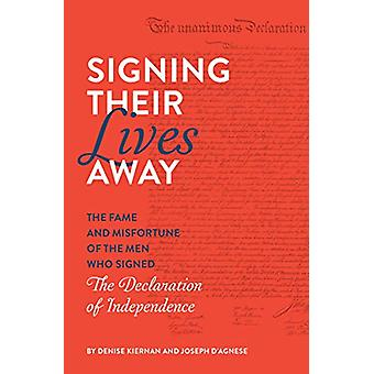 Signing Their Lives Away - The Fame and Misfortune of the Men Who Sign