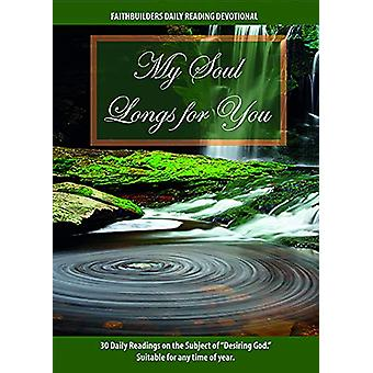 My Soul Longs for You by Mathew Bartlett - 9781912120956 Book