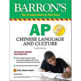 AP Chinese Language and Culture - With Downloadable Audio by Yan Shen