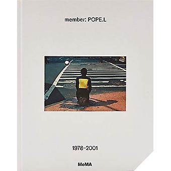 member - Pope.L - 1978-2001 by Stuart Comer - 9781633450868 Book