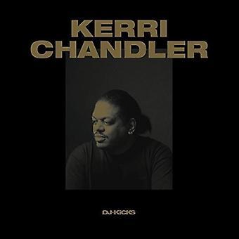 Chandler*Kerri - Kerri Chandler DJ-Kicks [CD] USA import