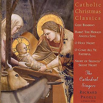 Cathedral Singers - Catholic Christmas Classics [CD] USA import