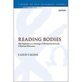 Reading Bodies: Physiognomy as a Strategy of Persuasion in Early Christian Discourse (The Library of New Testament Studies)