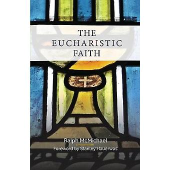 الإيمان الإفخارستي بواسطة رالف ماكمايكل -- 9780334056591 كتاب