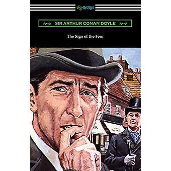 The Sign of the Four by Sir Arthur Conan Doyle - 9781420963250 Book