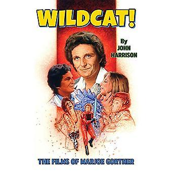 Wildcat! The Films of Marjoe Gortner by John Harrison - 9781629335001