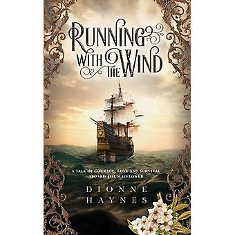 Running With The Wind by Dionne Haynes - 9781916210929 Book