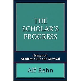 The Scholar's Fremskridt: Essays om akademisk liv og overlevelse
