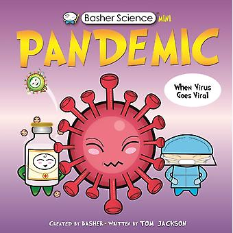 Basher Science Mini Pandemic by Tom Jackson