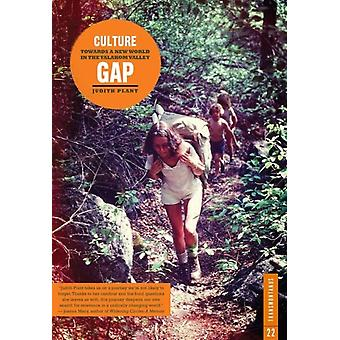 Culture Gap by Judith Plant