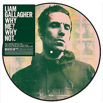 Liam Gallagher - Why Me Why Not Picture Disc Vinyl