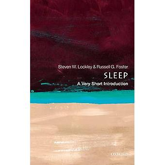 Sleep A Very Short Introduction by Steven W Lockley