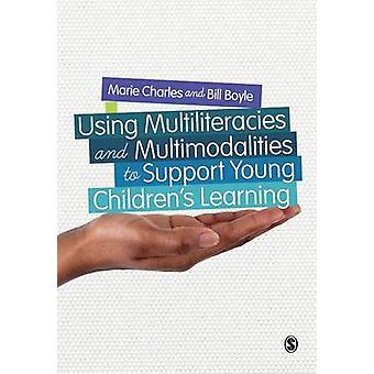 Använda Multiliteracies och Multimodaliteter för att stödja Young C av Marie Charles