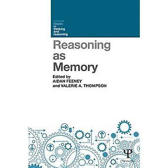 Redeneren als geheugen Actuele problemen in denken en redeneren