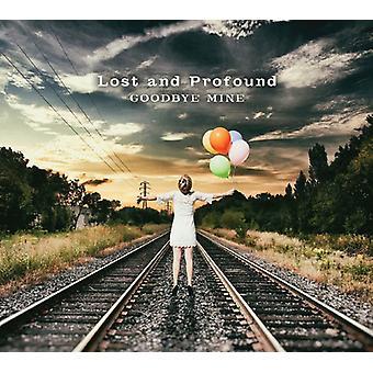 Lost & Profound - Goodbye Mine [Vinyl] USA import