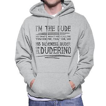The Big Lebowski Dude citeer mannen Hooded Sweatshirt