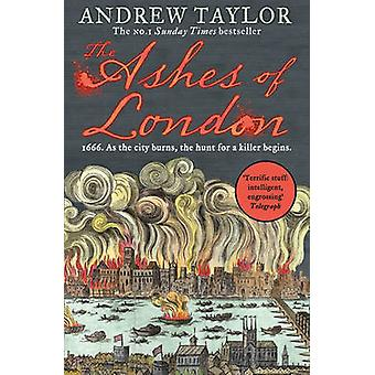 The Ashes of London by Andrew Taylor - 9780008119096 Book