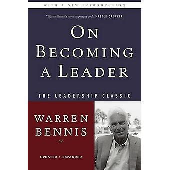 Auf der Aufstieg (4. überarbeitete Auflage) von Warren G. Bennis - 9780