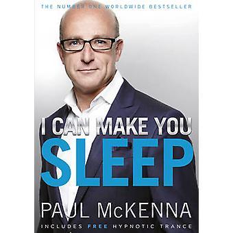 I Can Make You Sleep by Paul McKenna - 9780593055380 Book