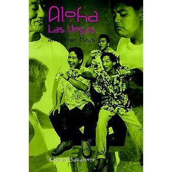 Aloha Las Vegas- und andere Stücke von Edward Sakamoto - 9780824822767 B