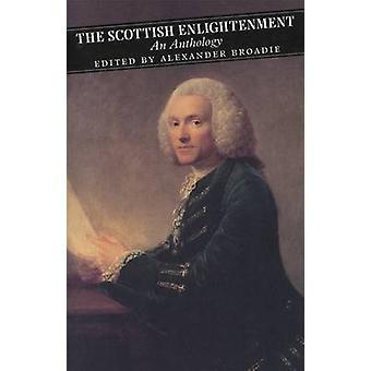 Die schottische Aufklärung - eine Anthologie (Main) von Alexander Broadie