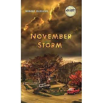 Tormenta de noviembre por Robert Oldshue - libro 9781609384517