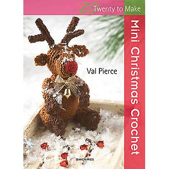 Mini joulua Virkkaa Val Pierce - 9781844487400 kirja