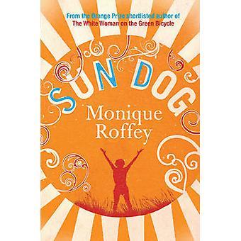 Perro del sol (reedición) por Monique Roffey - libro 9781849833035