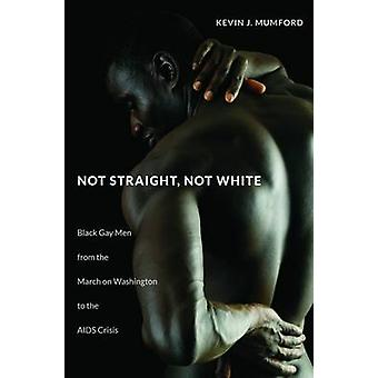 Not Straight - Not White - Black Gay Men from the March on Washington