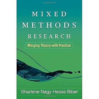 Recherche de méthodes mixtes: Fusion de la théorie à la pratique