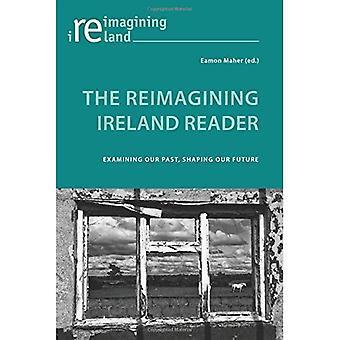 The Reimagining Ireland Reader