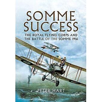 Somme framgång: Den Royal Flying Corps och slaget vid Somme 1916
