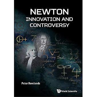 Newton - Innovationen und Kontroversen