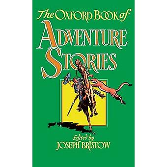 The Oxford Book of Adventure Stories by Bristow & Joseph