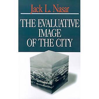 L'immagine valutativa della città da Nasar & L. Jack