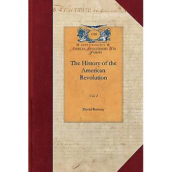 The History of the American Revolution by David Ramsay