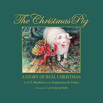 Jul gris en berättelse av äkta jul av gt Blackburn