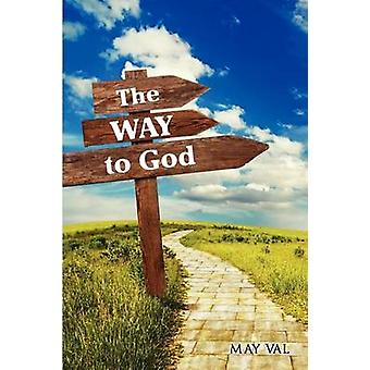 The Way to God by VAL & MAY