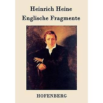 Englische Fragmente de Heinrich Heine