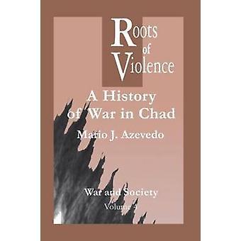 暴力の根源アゼヴェド & マリオ J によるチャドの戦争の歴史