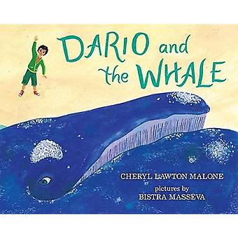 Dario and the Whale by Cheryl Lawton Malone - Bistra Masseva - 978080