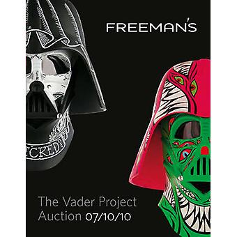 The Vader Project Auction Catalog - 100 Helmets - 100 Artists by Dov K