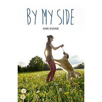 By My Side by Ann Evans - 9781784643218 Book