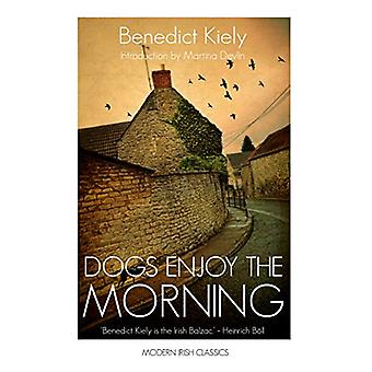 Dogs Enjoy the Morning by Benedict Kiely - 9781848406551 Book