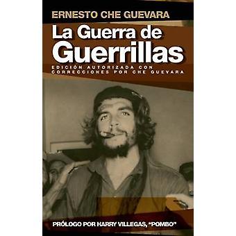 La Guerra De Guerrillas by Ernesto 'Che' Guevara - 9781920888299 Book
