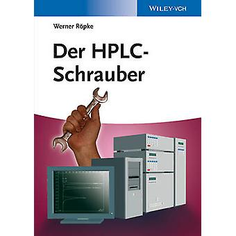 HPLC-Schrauber by Werner Ropke - 9783527318179 Book